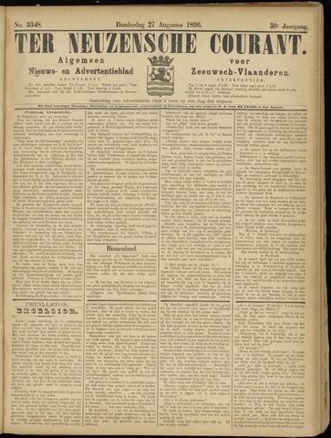 Ter Neuzensche Courant. Algemeen Nieuws- en Advertentieblad voor Zeeuwsch-Vlaanderen / Neuzensche Courant ... (idem) / (Algemeen) nieuws en advertentieblad voor Zeeuwsch-Vlaanderen 1896-08-27