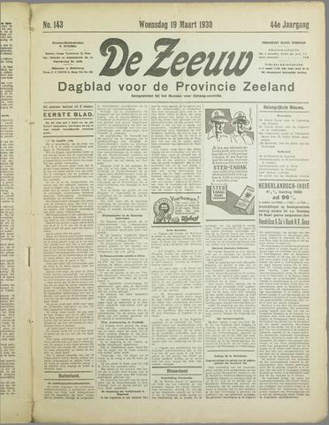 De Zeeuw. Christelijk-historisch nieuwsblad voor Zeeland 1930-03-19