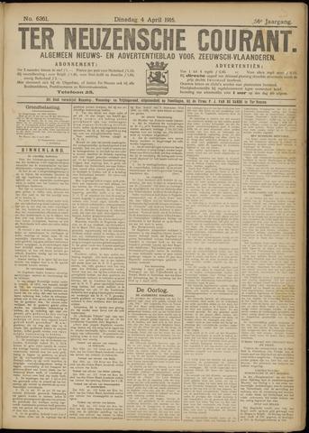 Ter Neuzensche Courant. Algemeen Nieuws- en Advertentieblad voor Zeeuwsch-Vlaanderen / Neuzensche Courant ... (idem) / (Algemeen) nieuws en advertentieblad voor Zeeuwsch-Vlaanderen 1916-04-04