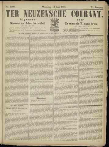 Ter Neuzensche Courant. Algemeen Nieuws- en Advertentieblad voor Zeeuwsch-Vlaanderen / Neuzensche Courant ... (idem) / (Algemeen) nieuws en advertentieblad voor Zeeuwsch-Vlaanderen 1888-06-13