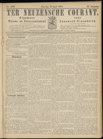 Ter Neuzensche Courant. Algemeen Nieuws- en Advertentieblad voor Zeeuwsch-Vlaanderen / Neuzensche Courant ... (idem) / (Algemeen) nieuws en advertentieblad voor Zeeuwsch-Vlaanderen 1911-04-22