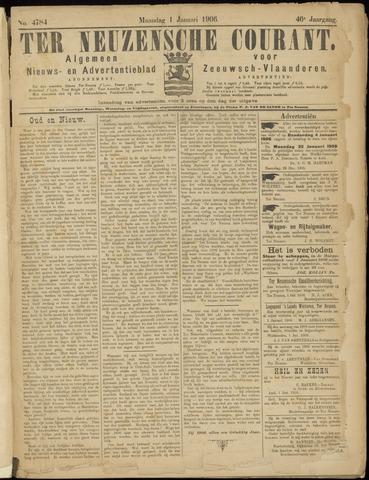 Ter Neuzensche Courant. Algemeen Nieuws- en Advertentieblad voor Zeeuwsch-Vlaanderen / Neuzensche Courant ... (idem) / (Algemeen) nieuws en advertentieblad voor Zeeuwsch-Vlaanderen 1906-01-01