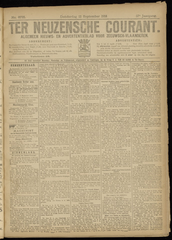 Ter Neuzensche Courant. Algemeen Nieuws- en Advertentieblad voor Zeeuwsch-Vlaanderen / Neuzensche Courant ... (idem) / (Algemeen) nieuws en advertentieblad voor Zeeuwsch-Vlaanderen 1918-09-12