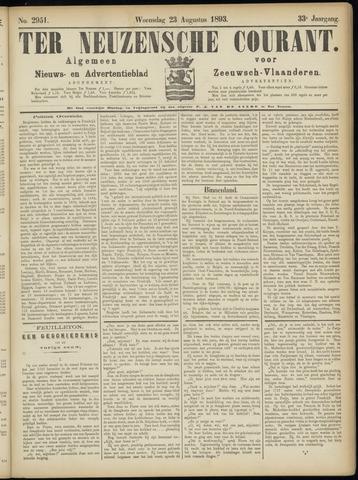 Ter Neuzensche Courant. Algemeen Nieuws- en Advertentieblad voor Zeeuwsch-Vlaanderen / Neuzensche Courant ... (idem) / (Algemeen) nieuws en advertentieblad voor Zeeuwsch-Vlaanderen 1893-08-23