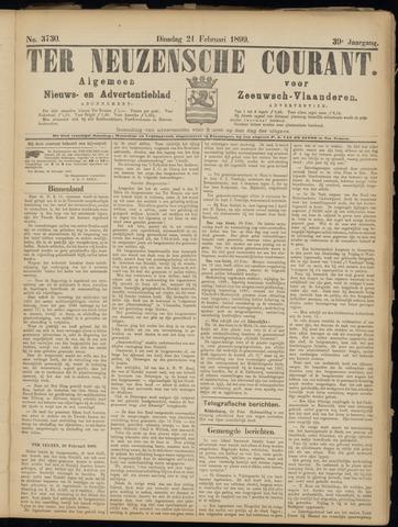 Ter Neuzensche Courant. Algemeen Nieuws- en Advertentieblad voor Zeeuwsch-Vlaanderen / Neuzensche Courant ... (idem) / (Algemeen) nieuws en advertentieblad voor Zeeuwsch-Vlaanderen 1899-02-21