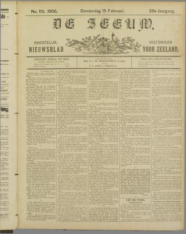 De Zeeuw. Christelijk-historisch nieuwsblad voor Zeeland 1906-02-15