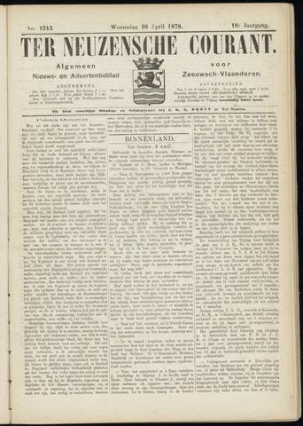 Ter Neuzensche Courant. Algemeen Nieuws- en Advertentieblad voor Zeeuwsch-Vlaanderen / Neuzensche Courant ... (idem) / (Algemeen) nieuws en advertentieblad voor Zeeuwsch-Vlaanderen 1878-04-10