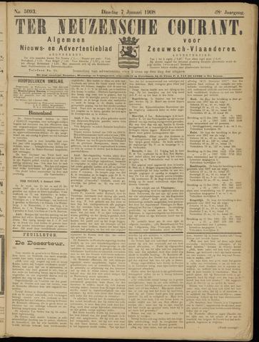 Ter Neuzensche Courant. Algemeen Nieuws- en Advertentieblad voor Zeeuwsch-Vlaanderen / Neuzensche Courant ... (idem) / (Algemeen) nieuws en advertentieblad voor Zeeuwsch-Vlaanderen 1908-01-07