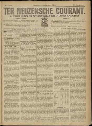 Ter Neuzensche Courant. Algemeen Nieuws- en Advertentieblad voor Zeeuwsch-Vlaanderen / Neuzensche Courant ... (idem) / (Algemeen) nieuws en advertentieblad voor Zeeuwsch-Vlaanderen 1914-09-08