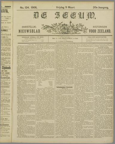 De Zeeuw. Christelijk-historisch nieuwsblad voor Zeeland 1906-03-09