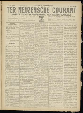 Ter Neuzensche Courant. Algemeen Nieuws- en Advertentieblad voor Zeeuwsch-Vlaanderen / Neuzensche Courant ... (idem) / (Algemeen) nieuws en advertentieblad voor Zeeuwsch-Vlaanderen 1940-03-06