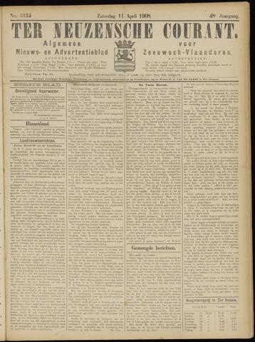 Ter Neuzensche Courant. Algemeen Nieuws- en Advertentieblad voor Zeeuwsch-Vlaanderen / Neuzensche Courant ... (idem) / (Algemeen) nieuws en advertentieblad voor Zeeuwsch-Vlaanderen 1908-04-11