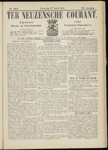 Ter Neuzensche Courant. Algemeen Nieuws- en Advertentieblad voor Zeeuwsch-Vlaanderen / Neuzensche Courant ... (idem) / (Algemeen) nieuws en advertentieblad voor Zeeuwsch-Vlaanderen 1881-04-27