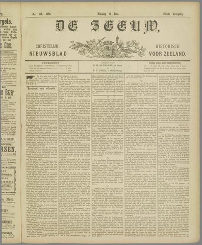 De Zeeuw. Christelijk-historisch nieuwsblad voor Zeeland 1896-06-16