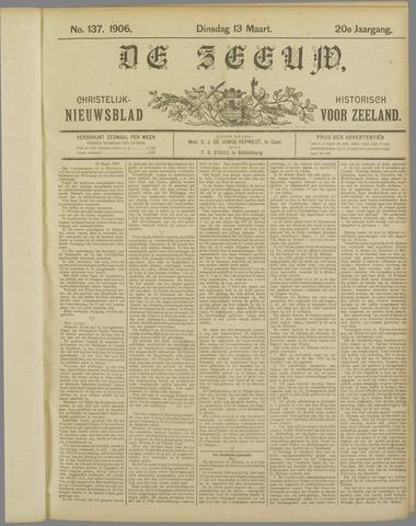 De Zeeuw. Christelijk-historisch nieuwsblad voor Zeeland 1906-03-13