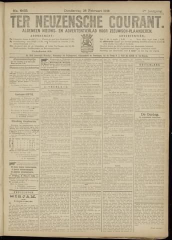 Ter Neuzensche Courant. Algemeen Nieuws- en Advertentieblad voor Zeeuwsch-Vlaanderen / Neuzensche Courant ... (idem) / (Algemeen) nieuws en advertentieblad voor Zeeuwsch-Vlaanderen 1918-02-28
