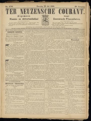 Ter Neuzensche Courant. Algemeen Nieuws- en Advertentieblad voor Zeeuwsch-Vlaanderen / Neuzensche Courant ... (idem) / (Algemeen) nieuws en advertentieblad voor Zeeuwsch-Vlaanderen 1899-07-29
