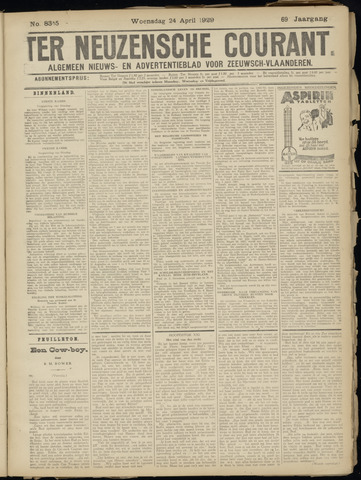 Ter Neuzensche Courant. Algemeen Nieuws- en Advertentieblad voor Zeeuwsch-Vlaanderen / Neuzensche Courant ... (idem) / (Algemeen) nieuws en advertentieblad voor Zeeuwsch-Vlaanderen 1929-04-24