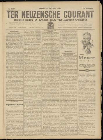 Ter Neuzensche Courant. Algemeen Nieuws- en Advertentieblad voor Zeeuwsch-Vlaanderen / Neuzensche Courant ... (idem) / (Algemeen) nieuws en advertentieblad voor Zeeuwsch-Vlaanderen 1935-04-29