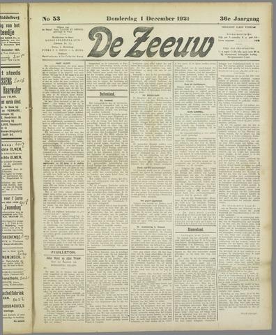 De Zeeuw. Christelijk-historisch nieuwsblad voor Zeeland 1921-12-01