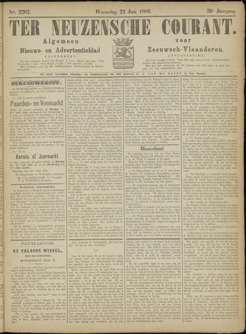 Ter Neuzensche Courant. Algemeen Nieuws- en Advertentieblad voor Zeeuwsch-Vlaanderen / Neuzensche Courant ... (idem) / (Algemeen) nieuws en advertentieblad voor Zeeuwsch-Vlaanderen 1886-06-23