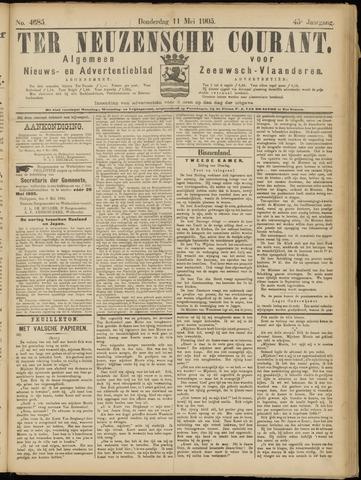 Ter Neuzensche Courant. Algemeen Nieuws- en Advertentieblad voor Zeeuwsch-Vlaanderen / Neuzensche Courant ... (idem) / (Algemeen) nieuws en advertentieblad voor Zeeuwsch-Vlaanderen 1905-05-11