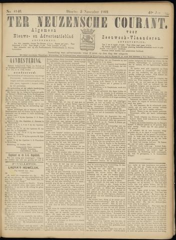 Ter Neuzensche Courant. Algemeen Nieuws- en Advertentieblad voor Zeeuwsch-Vlaanderen / Neuzensche Courant ... (idem) / (Algemeen) nieuws en advertentieblad voor Zeeuwsch-Vlaanderen 1901-11-05