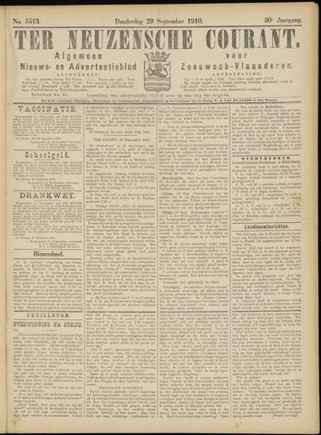 Ter Neuzensche Courant. Algemeen Nieuws- en Advertentieblad voor Zeeuwsch-Vlaanderen / Neuzensche Courant ... (idem) / (Algemeen) nieuws en advertentieblad voor Zeeuwsch-Vlaanderen 1910-09-29