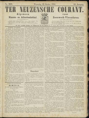 Ter Neuzensche Courant. Algemeen Nieuws- en Advertentieblad voor Zeeuwsch-Vlaanderen / Neuzensche Courant ... (idem) / (Algemeen) nieuws en advertentieblad voor Zeeuwsch-Vlaanderen 1884-10-22