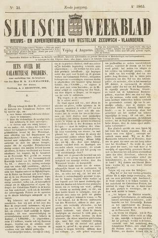 Sluisch Weekblad. Nieuws- en advertentieblad voor Westelijk Zeeuwsch-Vlaanderen 1865-08-04