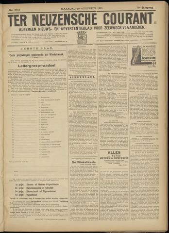 Ter Neuzensche Courant. Algemeen Nieuws- en Advertentieblad voor Zeeuwsch-Vlaanderen / Neuzensche Courant ... (idem) / (Algemeen) nieuws en advertentieblad voor Zeeuwsch-Vlaanderen 1931-08-10