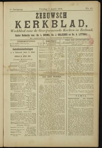 Zeeuwsche kerkbode, weekblad gewijd aan de belangen der gereformeerde kerken/ Zeeuwsch kerkblad 1904-04-08