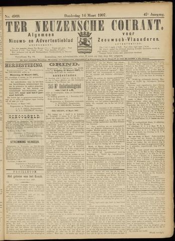 Ter Neuzensche Courant. Algemeen Nieuws- en Advertentieblad voor Zeeuwsch-Vlaanderen / Neuzensche Courant ... (idem) / (Algemeen) nieuws en advertentieblad voor Zeeuwsch-Vlaanderen 1907-03-14