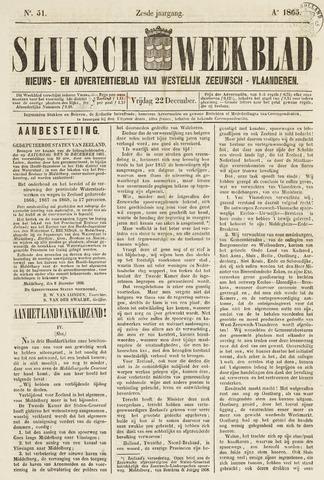 Sluisch Weekblad. Nieuws- en advertentieblad voor Westelijk Zeeuwsch-Vlaanderen 1865-12-22