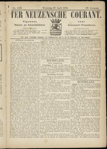 Ter Neuzensche Courant. Algemeen Nieuws- en Advertentieblad voor Zeeuwsch-Vlaanderen / Neuzensche Courant ... (idem) / (Algemeen) nieuws en advertentieblad voor Zeeuwsch-Vlaanderen 1879-04-30