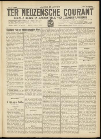 Ter Neuzensche Courant. Algemeen Nieuws- en Advertentieblad voor Zeeuwsch-Vlaanderen / Neuzensche Courant ... (idem) / (Algemeen) nieuws en advertentieblad voor Zeeuwsch-Vlaanderen 1940-07-29