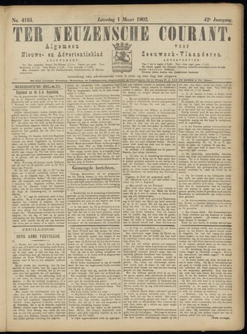 Ter Neuzensche Courant. Algemeen Nieuws- en Advertentieblad voor Zeeuwsch-Vlaanderen / Neuzensche Courant ... (idem) / (Algemeen) nieuws en advertentieblad voor Zeeuwsch-Vlaanderen 1902-03-01