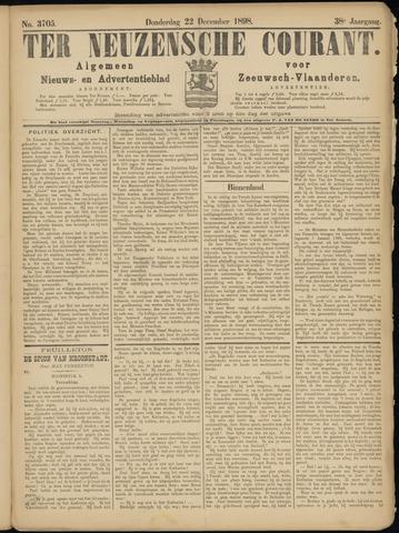 Ter Neuzensche Courant. Algemeen Nieuws- en Advertentieblad voor Zeeuwsch-Vlaanderen / Neuzensche Courant ... (idem) / (Algemeen) nieuws en advertentieblad voor Zeeuwsch-Vlaanderen 1898-12-22