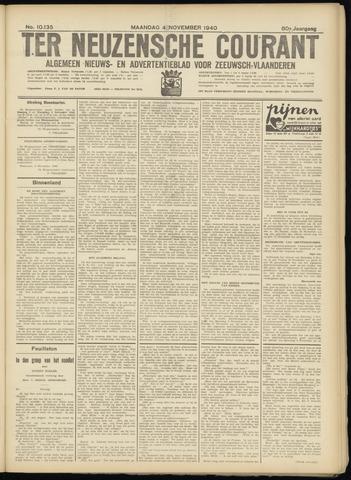 Ter Neuzensche Courant. Algemeen Nieuws- en Advertentieblad voor Zeeuwsch-Vlaanderen / Neuzensche Courant ... (idem) / (Algemeen) nieuws en advertentieblad voor Zeeuwsch-Vlaanderen 1940-11-04