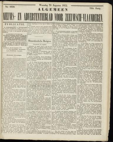 Ter Neuzensche Courant. Algemeen Nieuws- en Advertentieblad voor Zeeuwsch-Vlaanderen / Neuzensche Courant ... (idem) / (Algemeen) nieuws en advertentieblad voor Zeeuwsch-Vlaanderen 1875-08-25