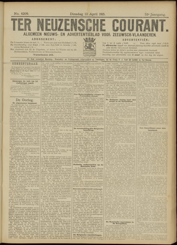 Ter Neuzensche Courant. Algemeen Nieuws- en Advertentieblad voor Zeeuwsch-Vlaanderen / Neuzensche Courant ... (idem) / (Algemeen) nieuws en advertentieblad voor Zeeuwsch-Vlaanderen 1915-04-13