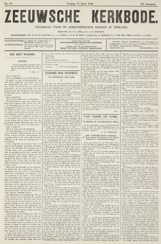 Zeeuwsche kerkbode, weekblad gewijd aan de belangen der gereformeerde kerken/ Zeeuwsch kerkblad 1938-04-15