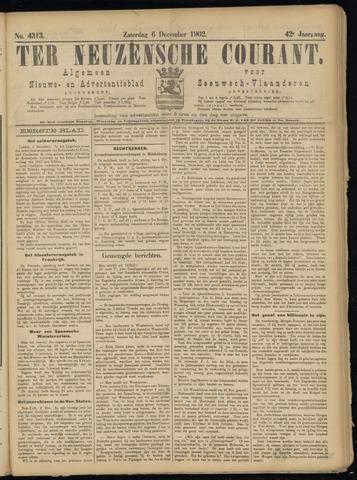 Ter Neuzensche Courant. Algemeen Nieuws- en Advertentieblad voor Zeeuwsch-Vlaanderen / Neuzensche Courant ... (idem) / (Algemeen) nieuws en advertentieblad voor Zeeuwsch-Vlaanderen 1902-12-06