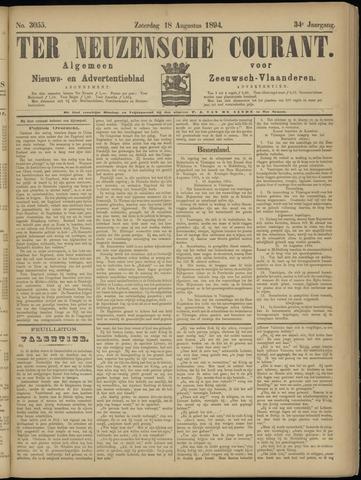 Ter Neuzensche Courant. Algemeen Nieuws- en Advertentieblad voor Zeeuwsch-Vlaanderen / Neuzensche Courant ... (idem) / (Algemeen) nieuws en advertentieblad voor Zeeuwsch-Vlaanderen 1894-08-18