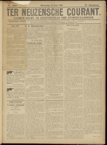 Ter Neuzensche Courant. Algemeen Nieuws- en Advertentieblad voor Zeeuwsch-Vlaanderen / Neuzensche Courant ... (idem) / (Algemeen) nieuws en advertentieblad voor Zeeuwsch-Vlaanderen 1927-06-27