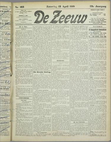 De Zeeuw. Christelijk-historisch nieuwsblad voor Zeeland 1918-04-13