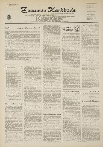 Zeeuwsche kerkbode, weekblad gewijd aan de belangen der gereformeerde kerken/ Zeeuwsch kerkblad 1969-01-16