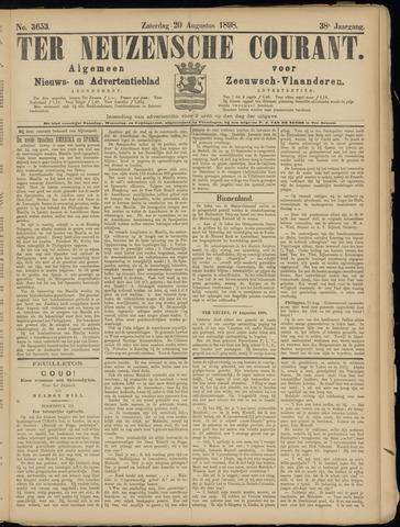 Ter Neuzensche Courant. Algemeen Nieuws- en Advertentieblad voor Zeeuwsch-Vlaanderen / Neuzensche Courant ... (idem) / (Algemeen) nieuws en advertentieblad voor Zeeuwsch-Vlaanderen 1898-08-20