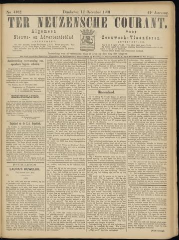 Ter Neuzensche Courant. Algemeen Nieuws- en Advertentieblad voor Zeeuwsch-Vlaanderen / Neuzensche Courant ... (idem) / (Algemeen) nieuws en advertentieblad voor Zeeuwsch-Vlaanderen 1901-12-12