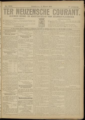 Ter Neuzensche Courant. Algemeen Nieuws- en Advertentieblad voor Zeeuwsch-Vlaanderen / Neuzensche Courant ... (idem) / (Algemeen) nieuws en advertentieblad voor Zeeuwsch-Vlaanderen 1918-03-21